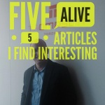 Five Alive – May 2012 – Must Read Articles